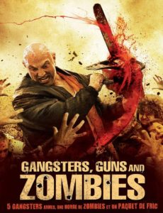 Gangsters, Guns & Zombies Poster 1