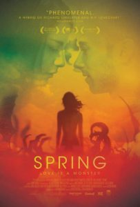 Spring: Ανοιξιάτικος τρόμος αλλά…και ρομάντζο